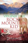 Rocky Mountain Kid (Rocky Mountain Serie) - Virginia Fox
