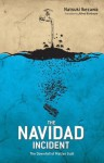 The Navidad Incident: The Downfall of Matias Guili - Natsuki Ikezawa, Alfred Birnbaum