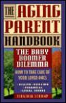 The Aging Parent Handbook - Virginia Schomp