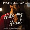 Hide My Heart - Rachelle Ayala, Tor Thom, Charley Ongel
