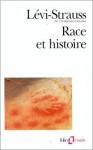 Race et Histoire - Claude Lévi-Strauss
