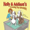 Holly & Addison's Grooming Day Adventure - Betsy Manchester, Swapan Debnath
