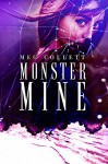 Monster Mine (Fear University Book 3) - Meg Collett