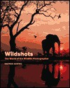 Wildshots: The World of the Wildlife Photographer - Nathan Aaseng