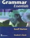 Grammar Essentials Student's Book - Geoff Barton