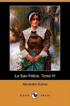La San-Felice, Tome IV (Dodo Press) - Alexandre Dumas