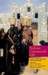 Nubian Ceremonial Life: Studies in Islamic Syncretism and Cultural Change - Robert A. Fernea