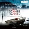 Der Schneegänger - Elisabeth Herrmann, Eva Mattes, Der Hörverlag
