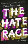 The Hate Race - Maxine Beneba Clarke