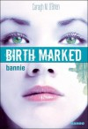 Bannie - Caragh M. O'Brien, Juliette Saumande