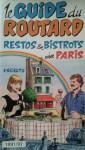 Le guide du Routard 1991/92 restos et bistrots de Paris - Philippe Gloaguen