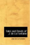 Tales and Novels of J. de La Fontaine - Jean de La Fontaine