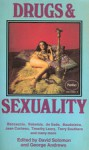 Drugs And Sexuality - David Solomon, George Andrews