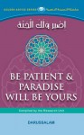 Be Patient And paradise Will Be Yours - Darussalam, Darussalam Research