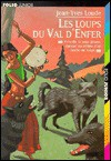 Les Loups Du Val D'enfer (French Edition) - Jean-Yves Loude