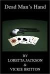 Dead Man's Hand - Vickie Britton