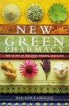 New Green Pharmacy - Barbara Griggs