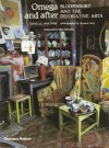Omega and After: Bloomsbury and the Decorative Arts - Isabelle Anscombe