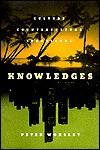 Knowledges: Culture, Counterculture, Subculture - Peter Worsley