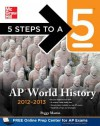 5 Steps to a 5 AP World History 2012-2013 - Peggy Martin