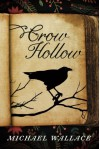 Crow Hollow - Michael Wallace