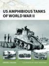 US Amphibious Tanks of World War II (New Vanguard) - Steven J. Zaloga