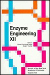 Enzyme Engineering XII Vol. 750: Proceedings of a Conference Sponsored by the Engineering Foundation and the American Institute of Chemical Engineers - Daniel Thomas