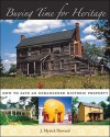 Buying Time for Heritage: How to Save an Endangered Historic Property - J. Myrick Howard