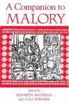 A Companion to Malory (Arthurian Studies) - Elizabeth Archibald, A.S.G. Edwards