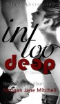 In Too Deep - Morgan Jane Mitchell