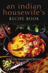 Indian Housewife's Recipe Book - Laxmi Khurana