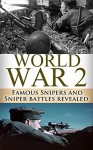World War 2 Snipers: WWII Famous Snipers and Sniper Battles Revealed (World War 2, WWII, World War II, Snipers, Ghost sniper, Winter sniper, Eastern Front, ... Elite, Vassili Zaitsev, White Death Book 1) - Ryan Jenkins, Sniper Rifle, World War 2, World War II, Winter Sniper, Sniper Elite, Ghost Sniper