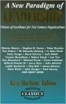 A New Paradigm of Leadership - Ken Shelton, James A. Belasco, Larry Senn