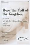 Hear the Call of the Kingdom: SATB or SAB with Opt. Rhythm - Keith Getty, Kristyn Getty, Stuart Townend