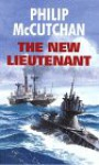The New Lieutenant - Philip McCutchan