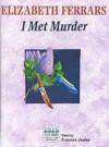 I Met Murder - Elizabeth Ferrars