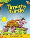 Timothy Turtle - Pearson School, Janie Spaht Gill, Bob Reese