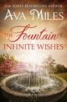 The Fountain of Infinite Wishes (Dare River) (Volume 5) - Ava Miles