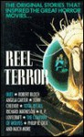 Reel Terror: The Stories That Inspired the Great Horror Movies - Sebastian Wolfe