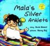 Mala's Silver Anklets - Annie Besant, Nancy Raj