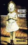 Mirror, Mirror: Sst Enovelette Series #2 - Jeremy Terry