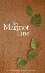 The Maginot Line - Rob Redman, Matt Plass, Mandy Taggart, Justin D. Anderson, Benjamin Johncock, Andrew Jury, Shari Aarlton, Claire Blechman, Harvey Marcus, Ian Sales