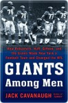 Giants Among Men Giants Among Men Giants Among Men - Jack Cavanaugh