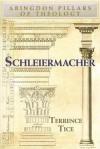 Schleiermacher - Terrence N. Tice