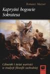 Kapryśni bogowie Sokratesa - Tomasz Mazur
