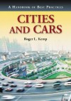 Cities and Cars: A Handbook of Best Practices - Roger L. Kemp