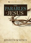 The Parables of Jesus - Kenneth Schenck
