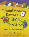 Thumbtacks, Earwax, Lipstick, Dipstick: What Is a Compound Word? - Brian P. Cleary, Brian Gable