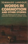 Words in Commotion: And Other Stories - Italo Calvino, Tommaso Landolfi, Kathrine Jason