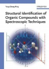 Structural Identification of Organic Compounds with Spectroscopic Techniques - Yong-Cheng Ning, Richard R. Ernst